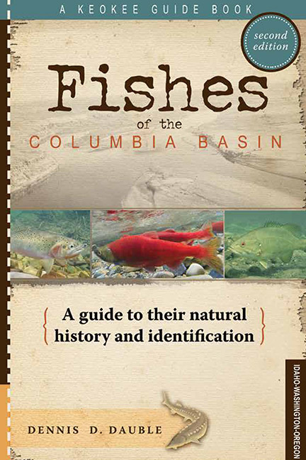 Fishes of the Columbia - Dennis Dauble